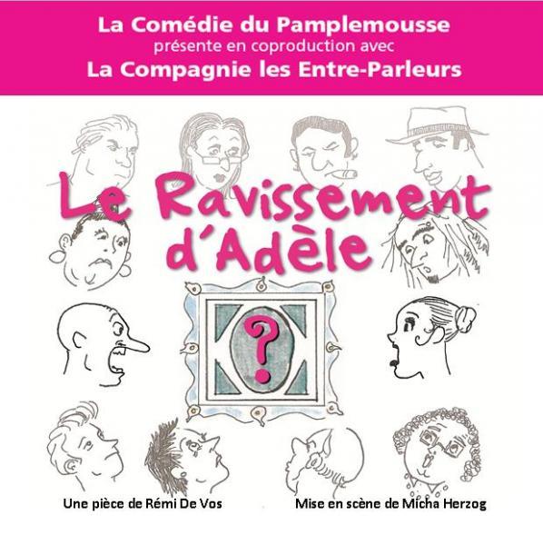 2013 - Le Ravissement d'Adèle